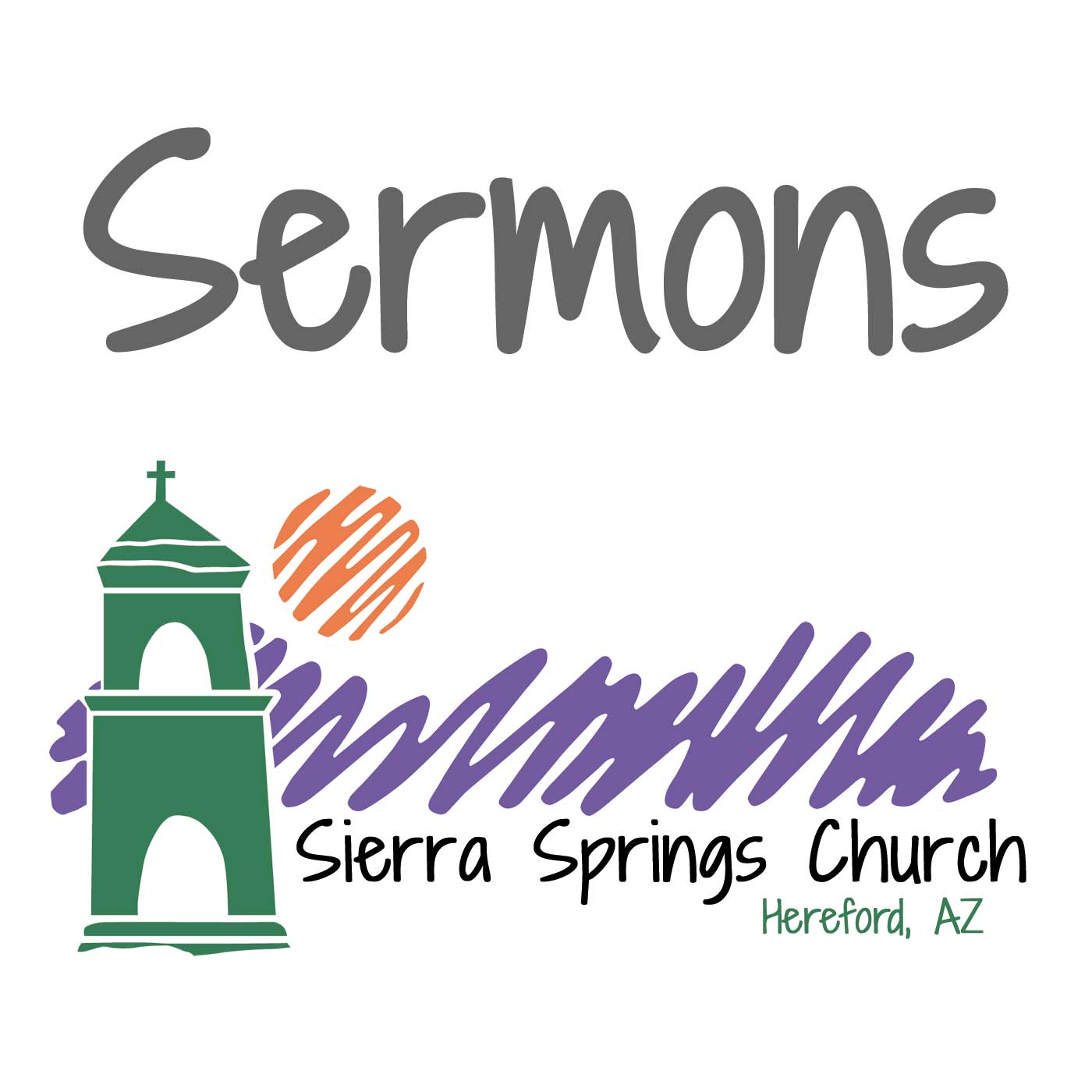 Sierra Springs Church Sermons